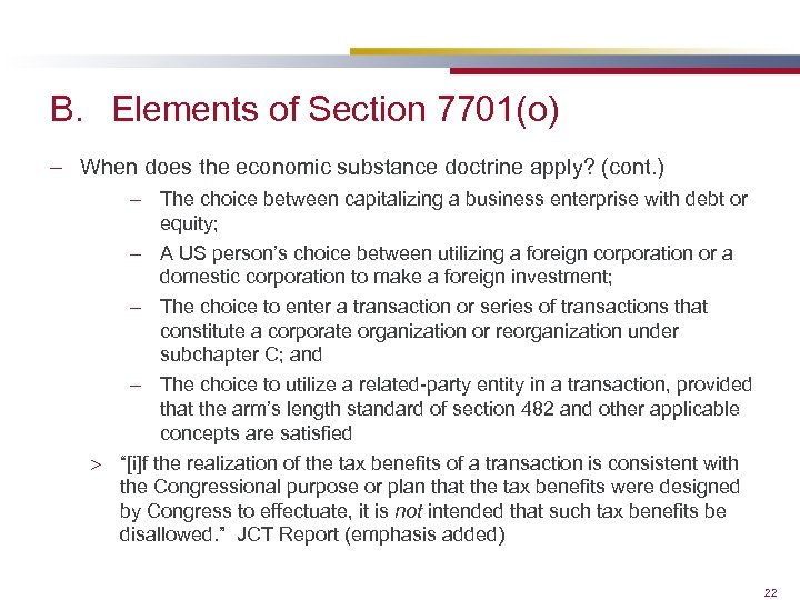 B. Elements of Section 7701(o) – When does the economic substance doctrine apply? (cont.