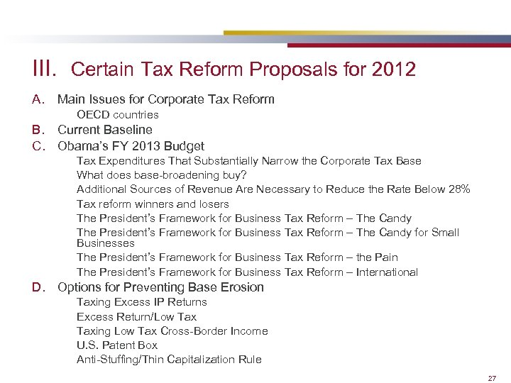 III. Certain Tax Reform Proposals for 2012 A. Main Issues for Corporate Tax Reform