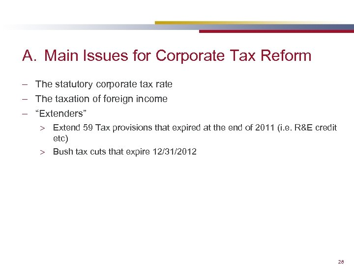 A. Main Issues for Corporate Tax Reform – The statutory corporate tax rate –