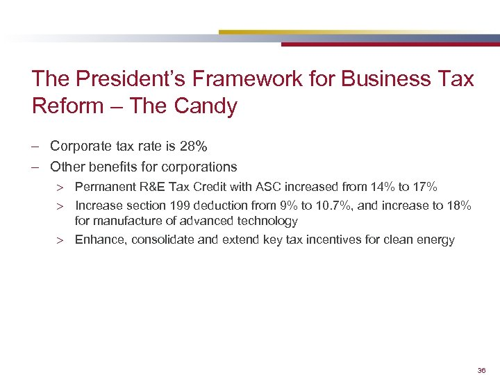 The President's Framework for Business Tax Reform – The Candy – Corporate tax rate