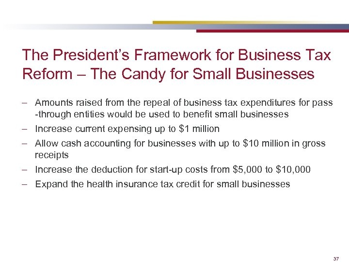 The President's Framework for Business Tax Reform – The Candy for Small Businesses –