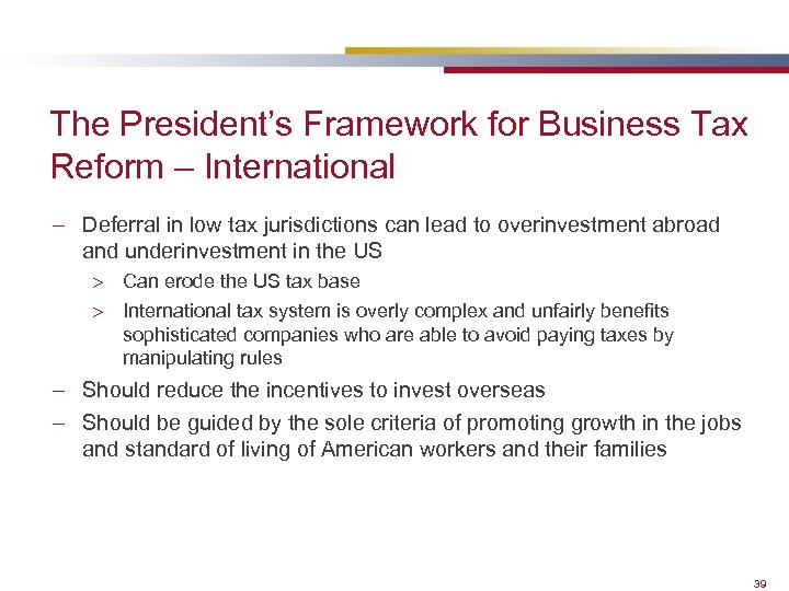 The President's Framework for Business Tax Reform – International – Deferral in low tax
