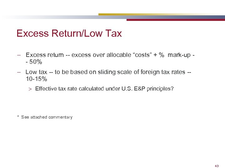 """Excess Return/Low Tax – Excess return -- excess over allocable """"costs"""" + % mark-up"""