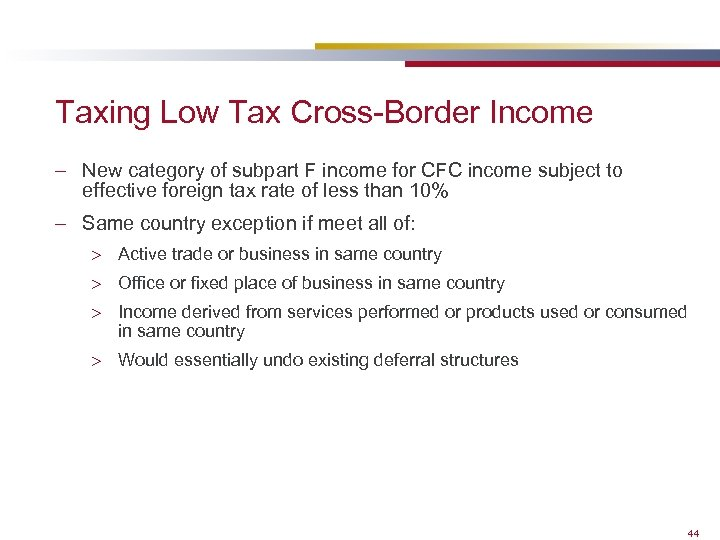 Taxing Low Tax Cross-Border Income – New category of subpart F income for CFC