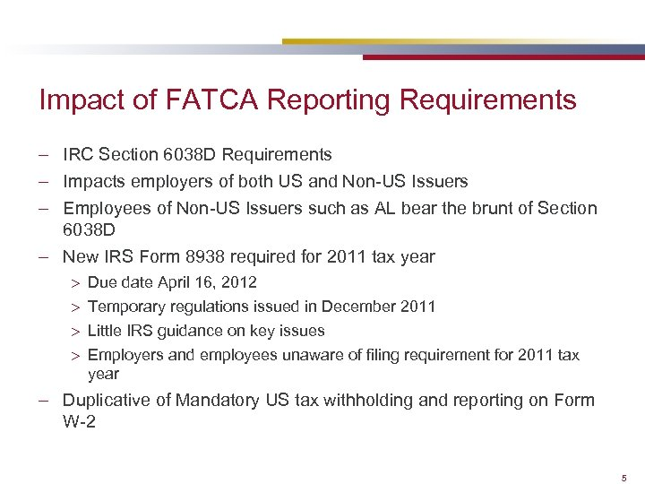 Impact of FATCA Reporting Requirements – IRC Section 6038 D Requirements – Impacts employers