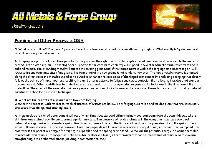 steelforge. com Forging and Other Processes Q&A Q. What is
