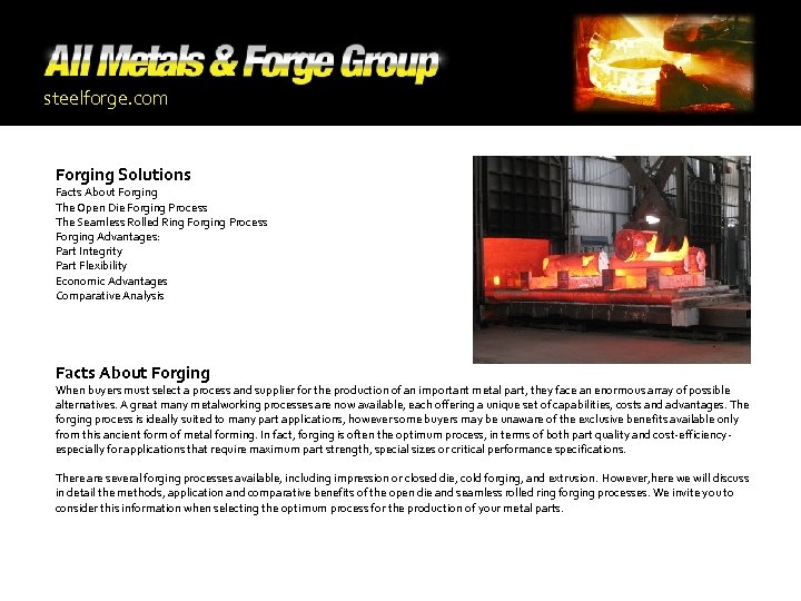 steelforge. com Forging Solutions Facts About Forging The Open Die Forging Process The Seamless
