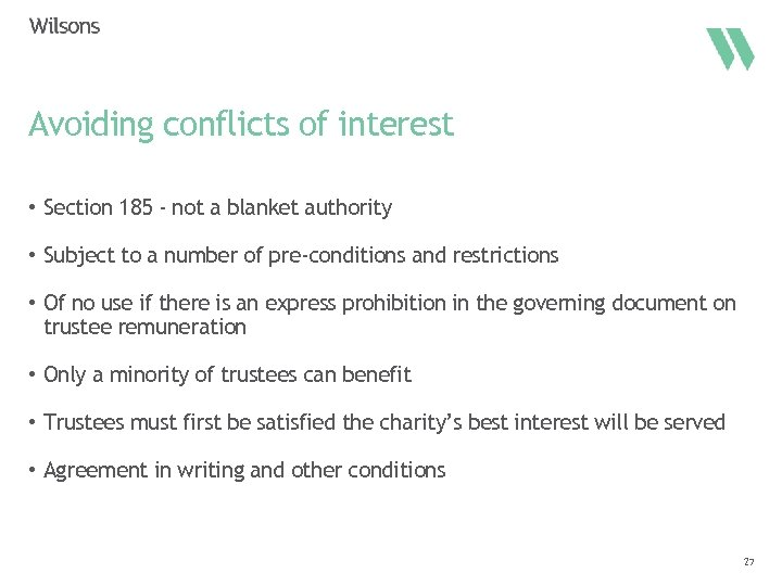 Avoiding conflicts of interest • Section 185 - not a blanket authority • Subject