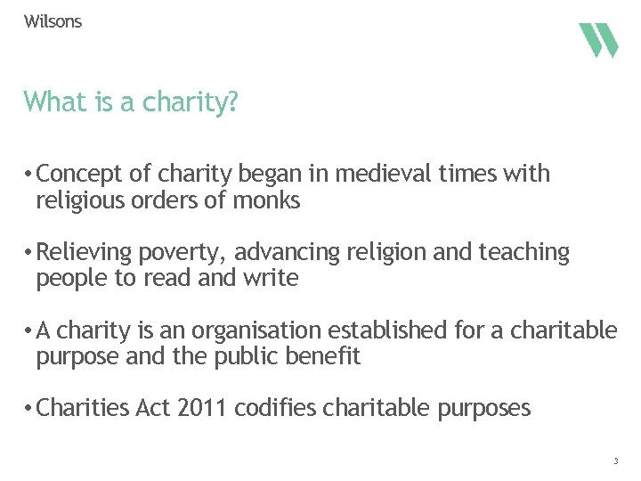 What is a charity? • Concept of charity began in medieval times with religious