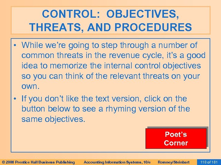 CONTROL: OBJECTIVES, THREATS, AND PROCEDURES • While we're going to step through a number