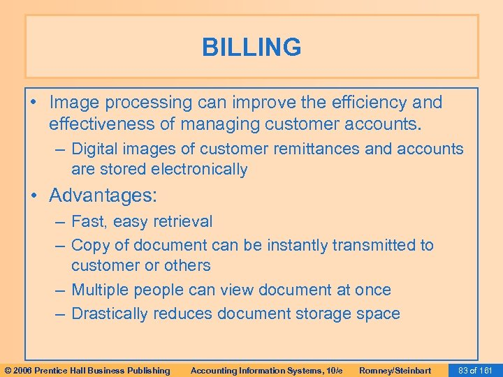 BILLING • Image processing can improve the efficiency and effectiveness of managing customer accounts.
