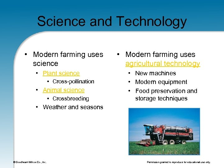 Science and Technology • Modern farming uses science • Plant science • Cross-pollination •
