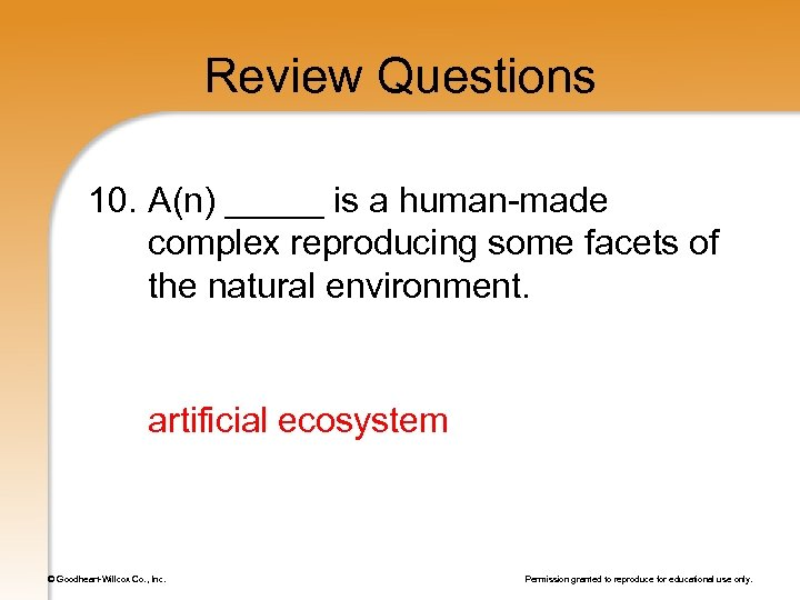 Review Questions 10. A(n) _____ is a human-made complex reproducing some facets of the