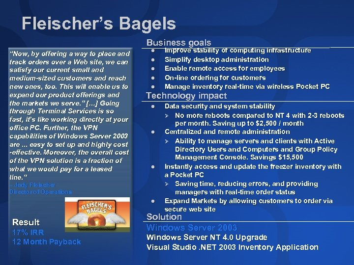 "Fleischer's Bagels Business goals ""Now, by offering a way to place and track orders"