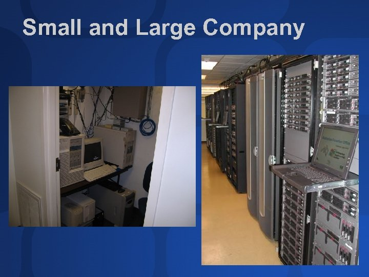 Small and Large Company