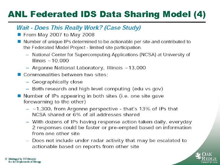 ANL Federated IDS Data Sharing Model (4) 12 Managed by UT-Battelle for the Department