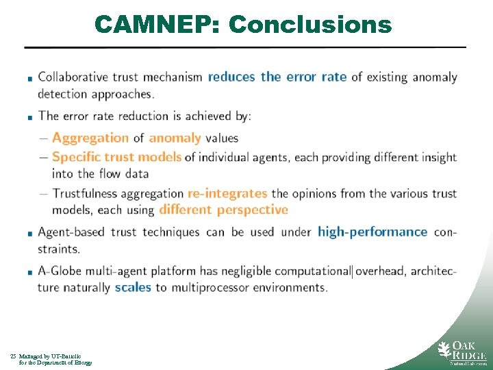 CAMNEP: Conclusions 25 Managed by UT-Battelle for the Department of Energy