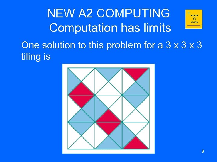 NEW A 2 COMPUTING Computation has limits One solution to this problem for a
