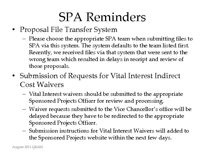 SPA Reminders • Proposal File Transfer System – Please choose the appropriate SPA team