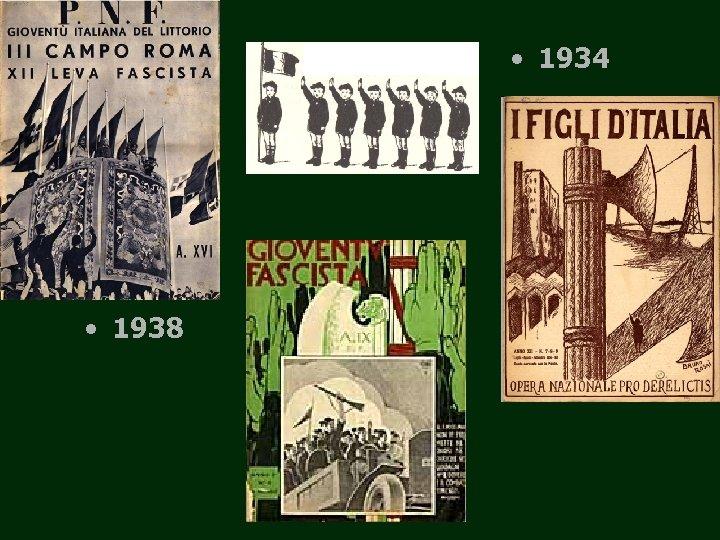 • 1934 • 1938