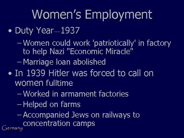 Women's Employment • Duty Year— 1937 – Women could work 'patriotically' in factory to