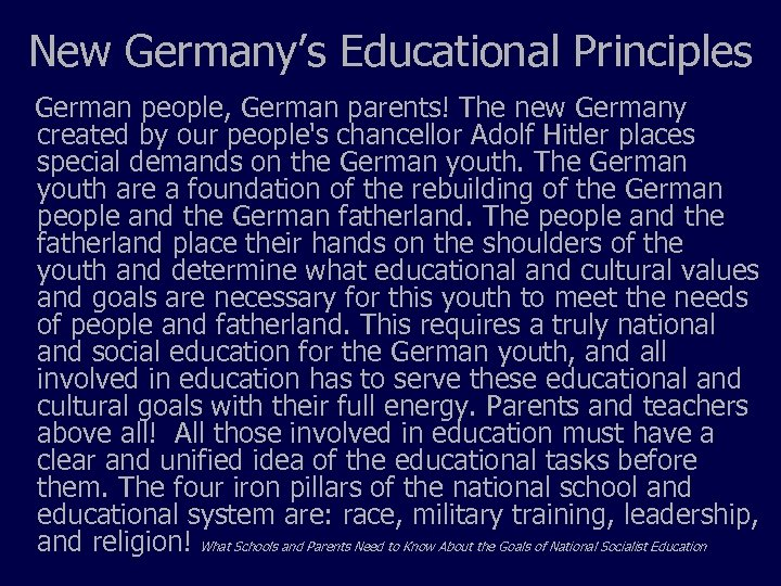 New Germany's Educational Principles German people, German parents! The new Germany created by our