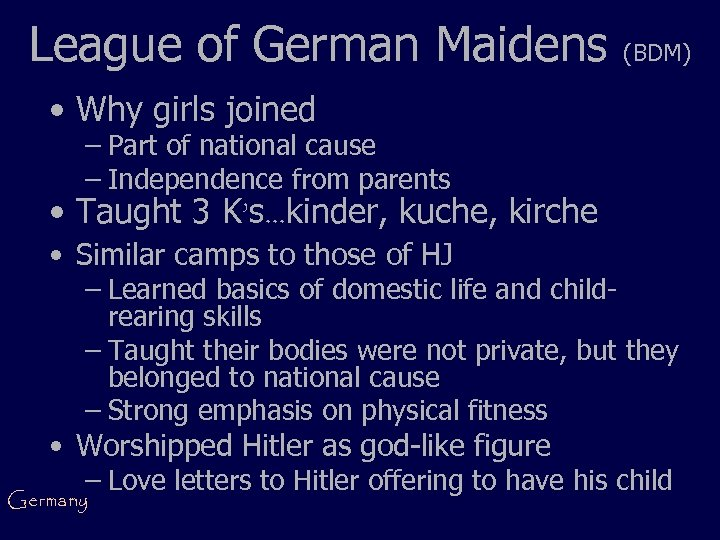 League of German Maidens (BDM) • Why girls joined – Part of national cause