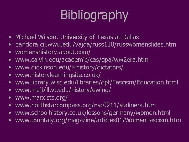 Bibliography • • • Michael Wilson, University of Texas at Dallas pandora. cii. wwu.