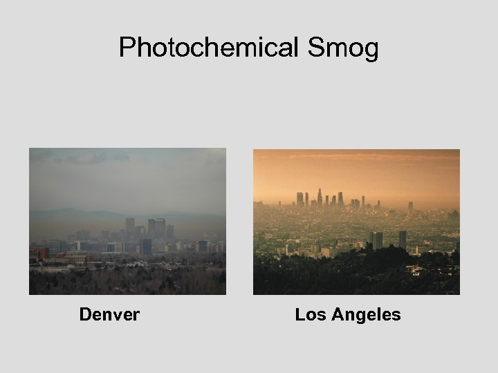 Photochemical Smog Denver Los Angeles