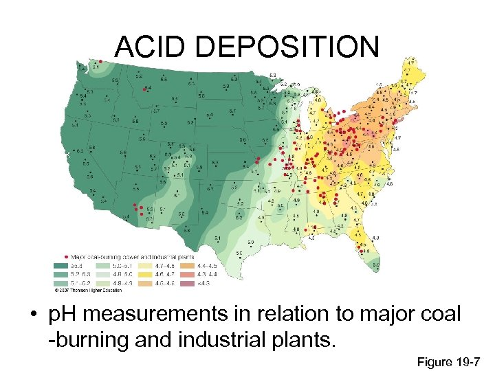 ACID DEPOSITION • p. H measurements in relation to major coal -burning and industrial