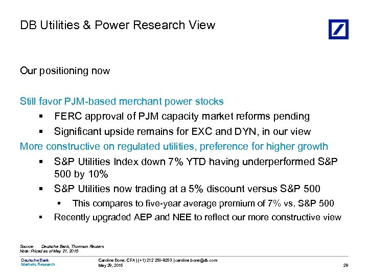 DB Utilities & Power Research View Our positioning now Still favor PJM-based merchant power