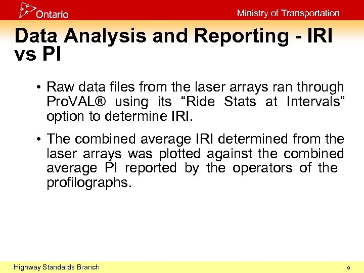 Ministry of Transportation Data Analysis and Reporting - IRI vs PI • Raw data