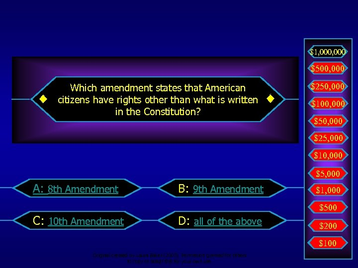 $1, 000 $500, 000 Which amendment states that American citizens have rights other than