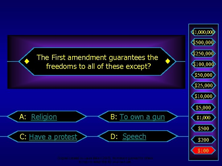$1, 000 $500, 000 The First amendment guarantees the freedoms to all of these