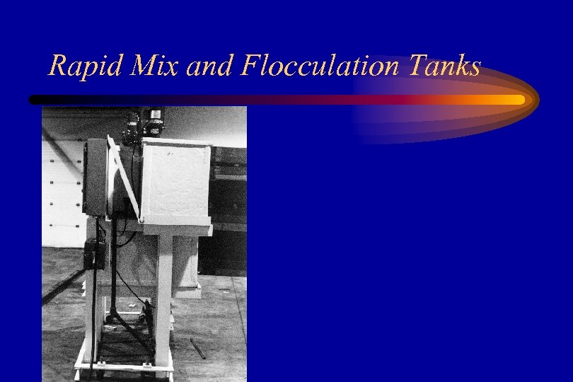 Rapid Mix and Flocculation Tanks