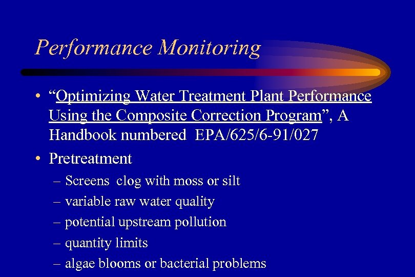 """Performance Monitoring • """"Optimizing Water Treatment Plant Performance Using the Composite Correction Program"""", A"""