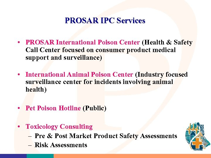 PROSAR IPC Services • PROSAR International Poison Center (Health & Safety Call Center focused