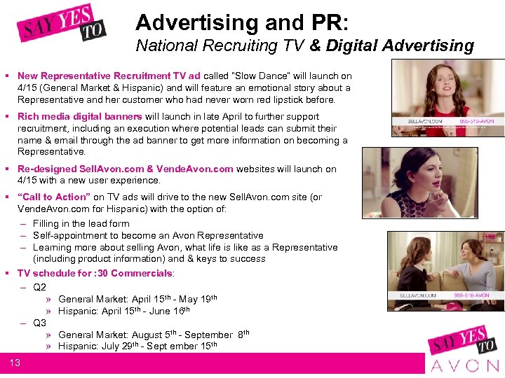 Advertising and PR: National Recruiting TV & Digital Advertising § New Representative Recruitment TV