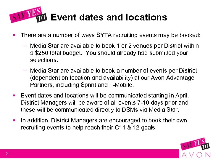 Event dates and locations § There a number of ways SYTA recruiting events may
