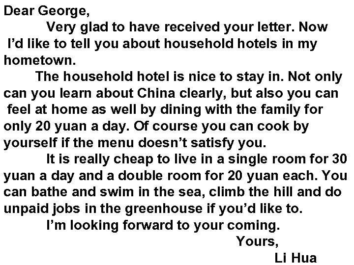 Dear George,    Very glad to have received your letter. Now I'd like to