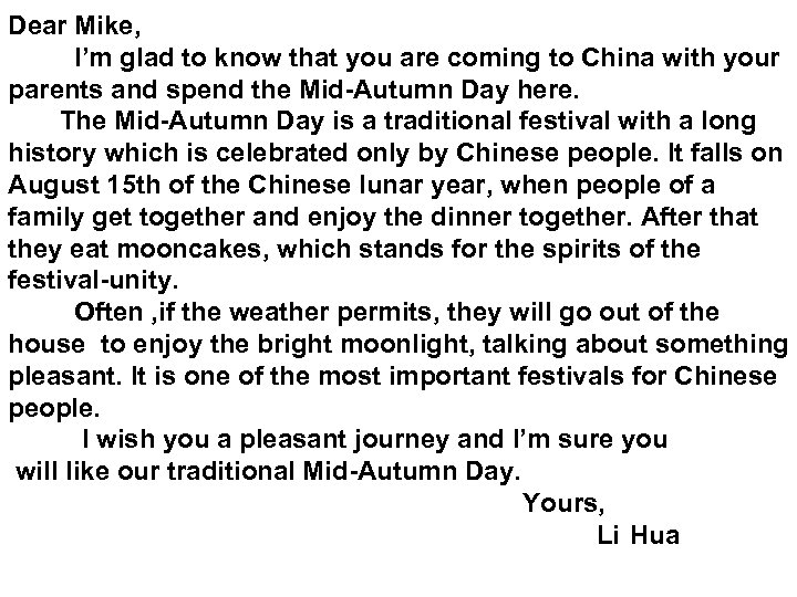 Dear Mike, I'm glad to know that you are coming to China with your