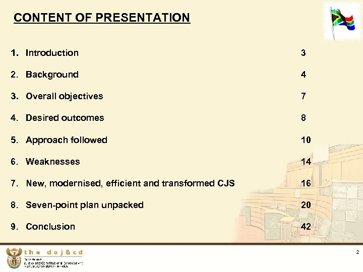 CONTENT OF PRESENTATION 1. Introduction 3 2. Background 4 3. Overall objectives 7 4.