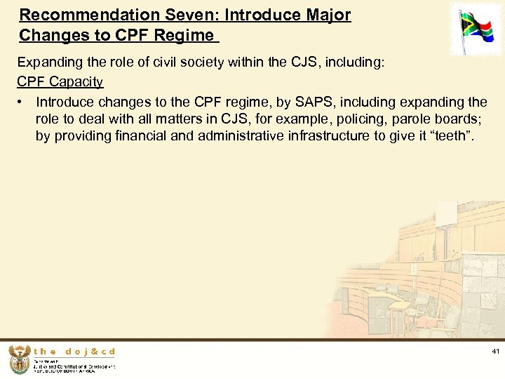 Recommendation Seven: Introduce Major Changes to CPF Regime Expanding the role of civil society