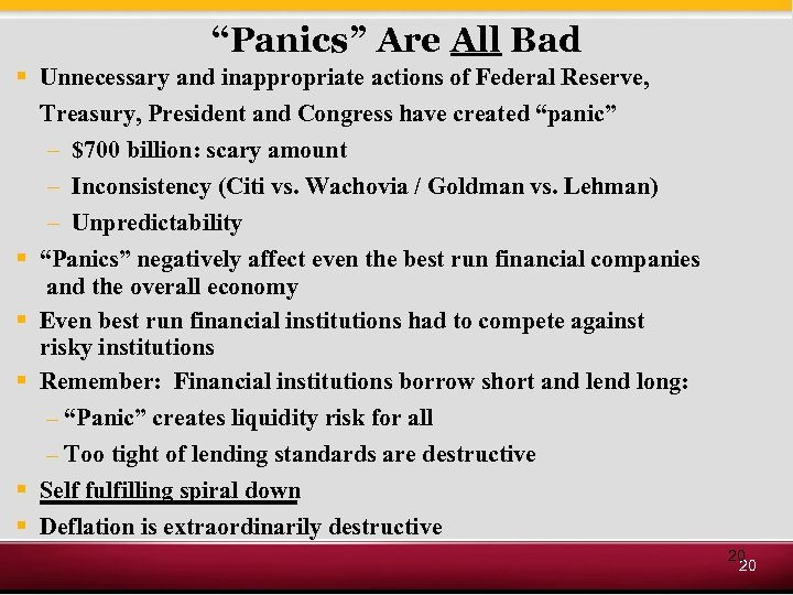 """Panics"" Are All Bad § Unnecessary and inappropriate actions of Federal Reserve, Treasury, President"