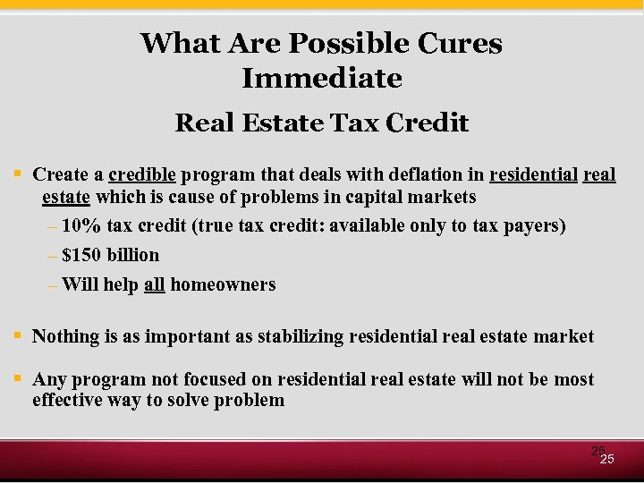 What Are Possible Cures Immediate Real Estate Tax Credit § Create a credible program