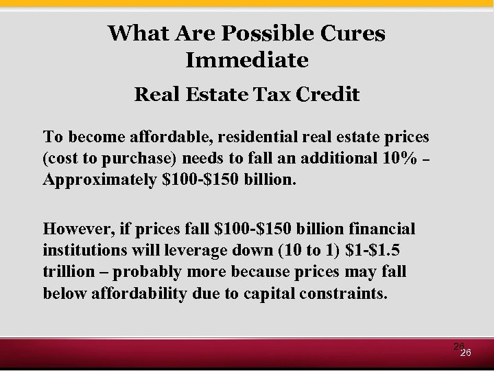 What Are Possible Cures Immediate Real Estate Tax Credit To become affordable, residential real