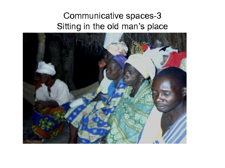 Communicative spaces-3 Sitting in the old man's place