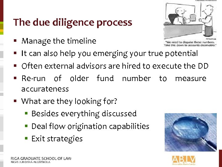 The due diligence process Manage the timeline It can also help you emerging your