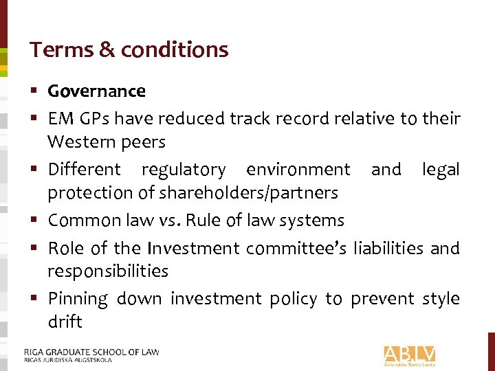 Terms & conditions § Governance § EM GPs have reduced track record relative to