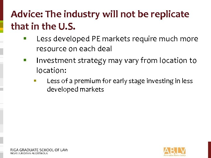 Advice: The industry will not be replicate that in the U. S. § §